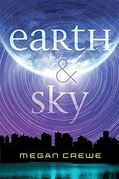 SMADA's Book Smack: Review: Earth and Sky by Megan Crewe