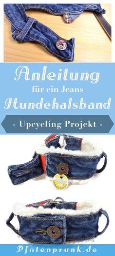Kostenlose Anleitung für ein Upcycling Hundehalsband aus einer alten Jeans! DIY anfängertauglich erklärt von Pfotenprunk - Hundesachen Selbermachen!