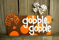 Gobble, Gobble Turkey Thanksgiving Polka Dot Sign Pumpkin Orange - thanksgiving signs - fall signs - cute holiday signs