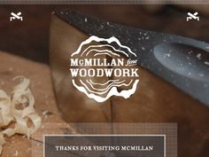 Woodworking Designs McMillan Woodwork Logo by Michael McMillan on dribble - Just a peak at a splash page I'm slapping together for my brother's lil side project. The logo design isn't quite perfect yet, but getting closer! Fine Woodworking, Intarsia Woodworking, Woodworking Logo, Woodworking Basics, Woodworking Workbench, Woodworking Workshop, Woodworking Techniques, Woodworking Projects, Woodworking Videos