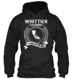 Whittier, California - My Story Begins