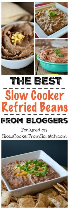 The BEST Slow Cooker Refried Beans from Food Bloggers; this post has refried beans for every preference and diet type, plus ideas for using refried beans! [featured on SlowCookerFromScratch.com]