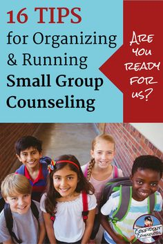 16 tips from veteran counselors on organizing and running small group counseling in schools.