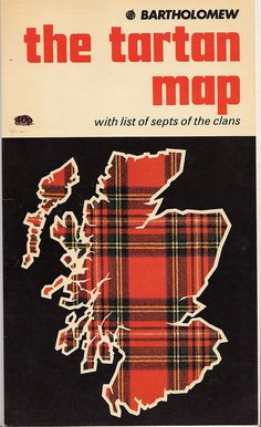 Vintage Tartan Map  I have this exact map...or rather it is at Isabelle's Scottish House!!!!!