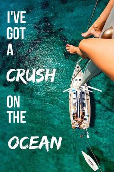 I've got a crush on the ocean #travelquote