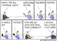 """A digital marketing strategy is not a joke. """"We're going digital"""" - Tom Fishburne Digital Marketing Strategy, Social Marketing, Content Marketing, Internet Marketing, Online Marketing, Marketing Plan, Marketing Strategies, Business Marketing, Digital Marketing Channels"""
