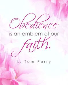 LDS General Conference Quote by L. Tom Perry #LDSconf #April2014 http://sprinklesonmyicecream.blogspot.com/