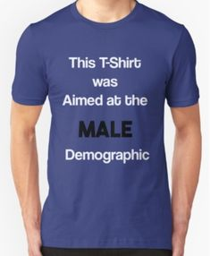 Now You Have To Buy It 'Cause It's Your Demographic. Click to Buy!