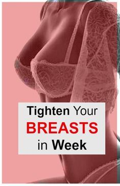 Tighten Your Breasts in Week with This Home Remedy – Proventips