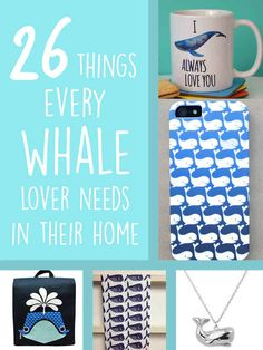 26 Products Every Whale Lover Needs In Their Home - perfect for the beach house in buying when I win the lottery