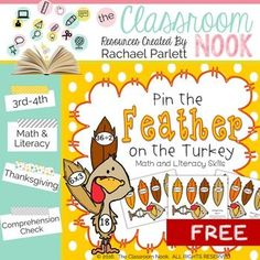 A wonderful Thanksgiving themed Freebie that covers multiple skills - perfect for math and literacy centers! Created by elementary teacher Rachael Parlett author of The Classroom Nook. Read by over 2000 teachers! Literacy Skills, Literacy Centers, Turkey Games, Thanksgiving Math, Authors Purpose, School Games, Elementary Teacher, Nook, Create Yourself