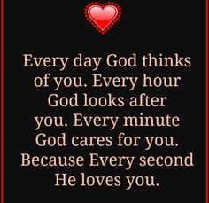 ✟♥ ✞ ♥✟ God thinks of you - Psalm 68:19 God looks after you - 2 Thess. 3:3 God cares for you - 1 Peter 5:7 God loves you - Jeremiah 31:3 ❤️ - ✟ ♥✞♥ ✟