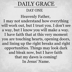 Daily Grace, Day One