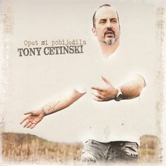Jednom U Zivotu - Tony Cetinski