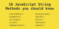 In this post I will summarize 10 javascript string methods you should at least . Teaching Technology, Teaching Science, Data Science, Computer Science, Computer Programming Languages, Basic Programming, Javascript Methods, Web Languages, New Career