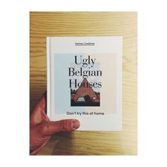 "First copy of ""Ugly Belgian Houses"""