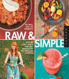 Robertas cookbook most extraordinary restaurant in the country raw and simple eat well and live radiantly with 100 truly quick and easy recipes forumfinder Gallery