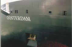 "Our ship ""Oosterdam"""