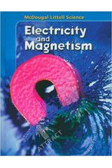 McDougal Littell Science: Electricity and Magnetism