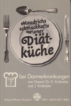 DIÄT BEI DARMERKRANKUNGEN Wiener Diät-Küche Maudrich von Kriehuber