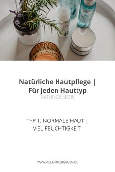 Naturkosmetik | Typ 1: Normale Haut | Viel Feuchtigkeit Aloe Vera, Soap, Personal Care, Bottle, Natural Skin Care, Organic Beauty, Type 1, Self Care, Personal Hygiene