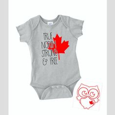 True North strong and free Onesie Canada gift for baby gift