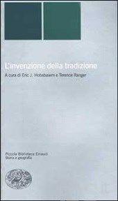L' invenzione della tradizione - - Libro - Einaudi - Piccola biblioteca Einaudi. Nuova serie - IBS
