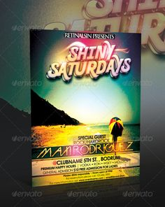 Shiny Saturdays Flyer Template — Photoshop PSD #flyer #unique • Available here → https://graphicriver.net/item/shiny-saturdays-flyer-template/234021?ref=pxcr