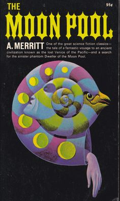 A.MERRRITT .THE MOON POOL