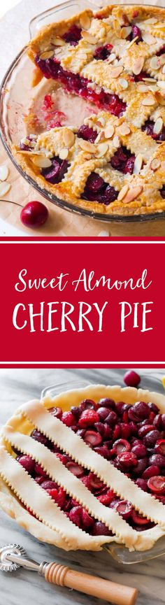 Here's how to make a classic fresh cherry pie completely from scratch. Add a little sprinkle of toasted almonds to amp up the flavor! Sweet Cherry Pie, Sweet Pie, Fresh Cherry, Tart Recipes, Sweet Recipes, Baking Recipes, Just Desserts, Delicious Desserts, Yummy Food