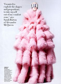 I would NEVER wear this, but I love the pink color and the texture of it.  Looks like it would be so soft to touch. the new normal: kati nescher by david sims for us vogue july 2012