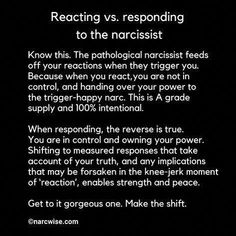 responding to the narcissist R Truth, Trigger Happy, Gaslighting, What Do You Mean, Narcissistic Abuse, Psychology Facts, Breakup, Self Love, Knowing You