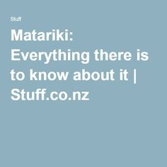Matariki: Everything there is to know about it   Stuff.co.nz