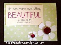 He had made everything beautiful in its time card