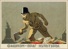 Russian poster, 1939: Fascism, enemy of culture.