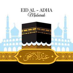 Eid Adha Mubarak, Eid Al Fitr, Happy Eid Al Adha, Happy Eid Mubarak, Eid Banner, Eid Al Adha Greetings, Happy Birthday Greetings Friends, Eid Festival, Vector Photo