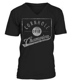 762bee1e Funny 2018 Cornhole Champion Shirt - V-neck T-Shirt Unisex #Shirts #