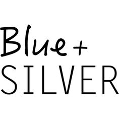 Blue & Silver Text ❤ liked on Polyvore featuring text, words, quotes, articles, backgrounds, headline, phrase and saying