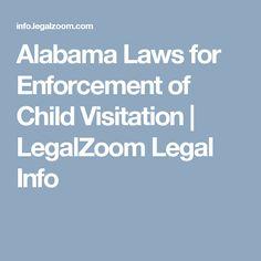 Alabama Laws for Enforcement of Child Visitation | LegalZoom Legal Info