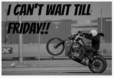 All bikers think like this, especially on monday.