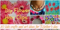 Ten kids crafts and art ideas for Mother's day