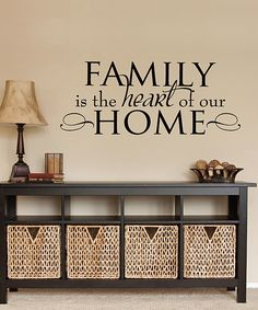 Look at this 'Family Is The Heart Of Our Home' Wall Quotes™ Wall Decal on #zulily today!