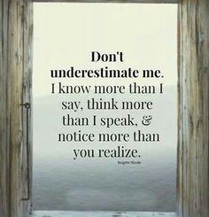Dont underestimate me