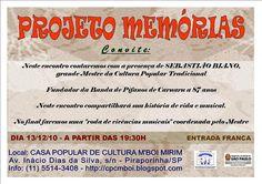 Evento contará com a presença do grande mestre da cultura popular e fundador da banda de Pífanos de Caruaru.