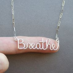 Breathe sterling silver wire word necklace by PianoBenchDesigns