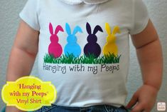 "A Glimpse Inside: ""Hanging with my Peeps"" Vinyl Shirt Tutorial + GIVEAWAY"