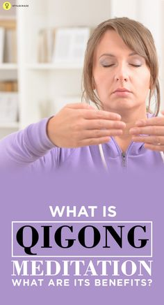 This post talks about the way you can perform Qigong meditation, and also about its many benefits. Would you like to know more? Read on.
