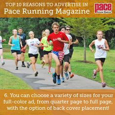Top 10 Reasons to Advertise in Pace Running Magazine: Pace Running, Running Magazine, Advertising, Ads
