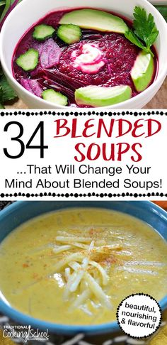 The poor blended soup... it doesn't get nearly the credit it deserves. Here are 34 recipes and 53 topping ideas that will change your mind forever about the humble blended soup!