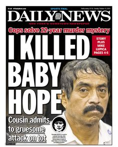 """I KILLED BABY HOPE"" leads the Daily News"